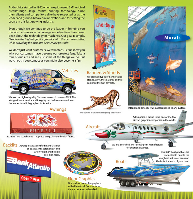 AdGraphics Vehicle wraps Signs Installation Warranty Services Espanol Graphics Floor Graphics Awning Graphics Backlit Signs Boat Graphics Aircraft Graphics Wall Murals artwork